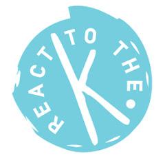 ReacttotheK