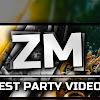 Best Party Videos | ZM