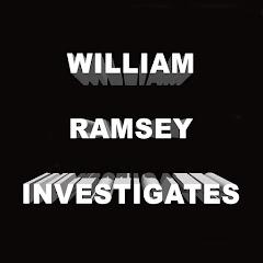 William Ramsey Investigates