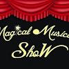 MagicalMusicalShow