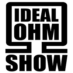 The Ideal Ohm Show