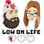 LowOnLifePodcast