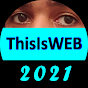 ThisIsWEB