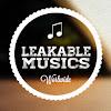 LeakableMusics