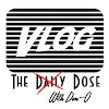 The D̶a̶i̶l̶y̶ Dose With Dan-O