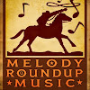 Melody Roundup