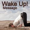 Wake Up! Message