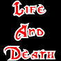 lifeanddeathlive Youtube Channel