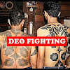 DEO FIGHTING