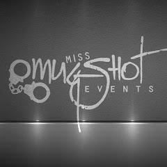 Miss Mugshot Events