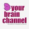 yourbrainchannel