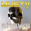 MusTy ShOws