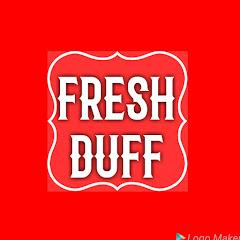 FRESH DUFF