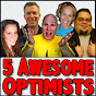 5awesomeoptimists