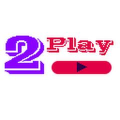 2Play