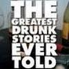 greatestdrunkstories