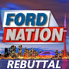 FORD NATION REBUTTAL