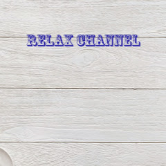 RELAX CHANNEL