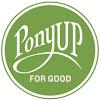 PonyUp for Good