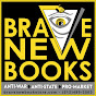 Brave New Books