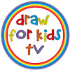 Draw for Kids TV - How to draw?