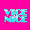 VICE is NICE