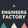 Engineers Factory