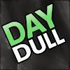 daydull