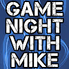 GameNightWithMike