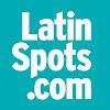 LatinSpots.com