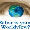 What Is Your Worldview? - Creation or Evolutionism?