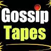 Gossip Tapes