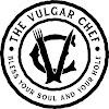 The Vulgar Chef