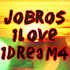 Jobros1love1dream4