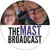 The Mast Broadcast