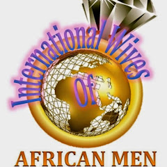 International Wives of African Men