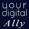 Your Digital Ally