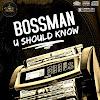 Bossman TheGod