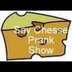 SayChessePrankShow