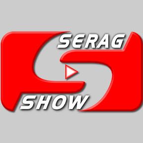 SERAG SHOW