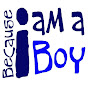 BecauseIAmABoy