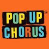 PopUp Chorus