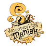 Woodworking Maniak