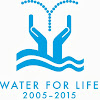 International Decade for Action 'Water for Life' 2005-2015