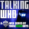 Talking Who - The Doctor Who Talk Show