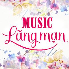 Lãng Mạn Music