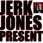 Jerk Jones Presents