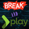 Break and Play