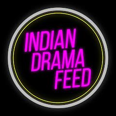 Indian Drama Feed