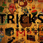 ***TRICKS***